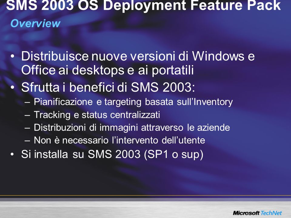 SMS 2003 OS Deployment Feature Pack Overview