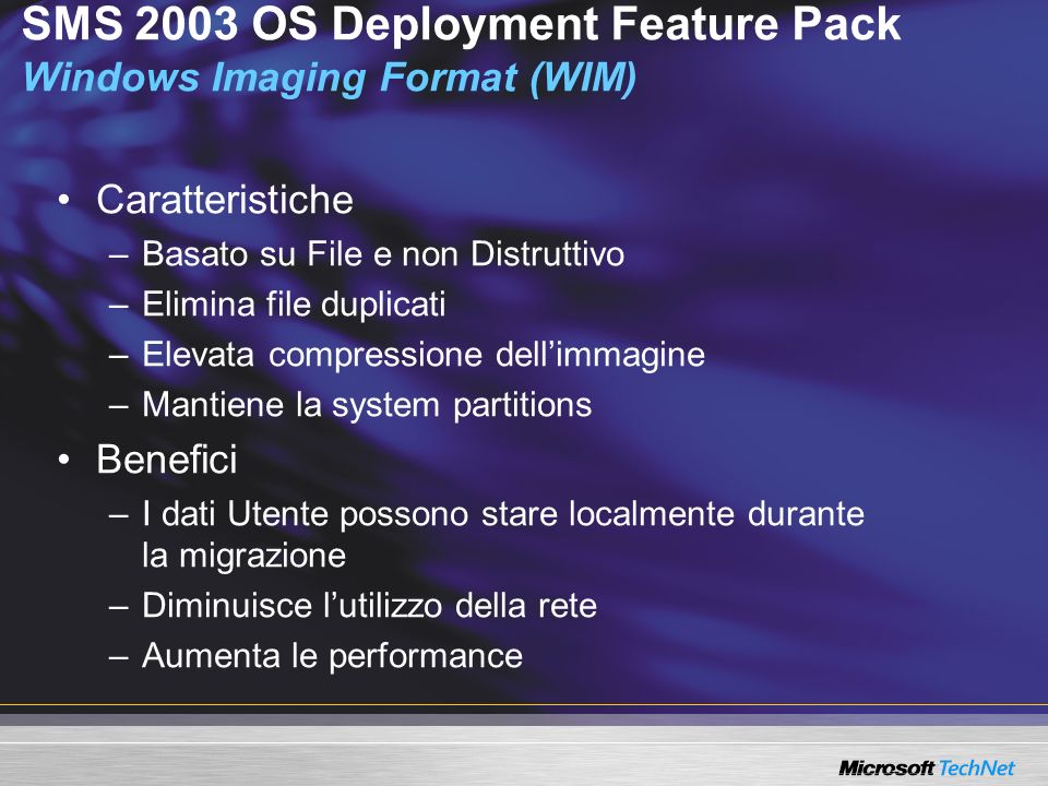 SMS 2003 OS Deployment Feature Pack Windows Imaging Format (WIM)