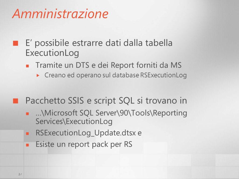 Amministrazione E' possibile estrarre dati dalla tabella ExecutionLog