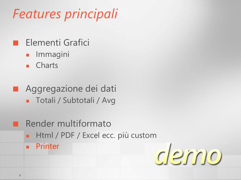 Features principali Elementi Grafici Aggregazione dei dati