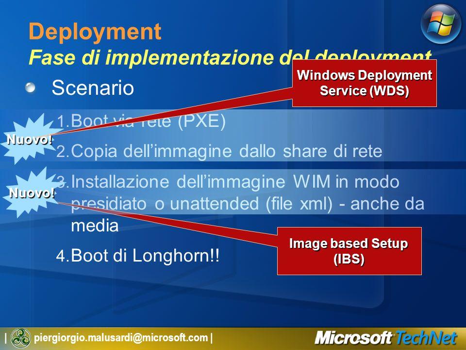 Deployment Fase di implementazione del deployment