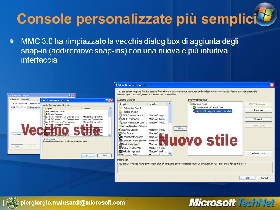 Console personalizzate più semplici