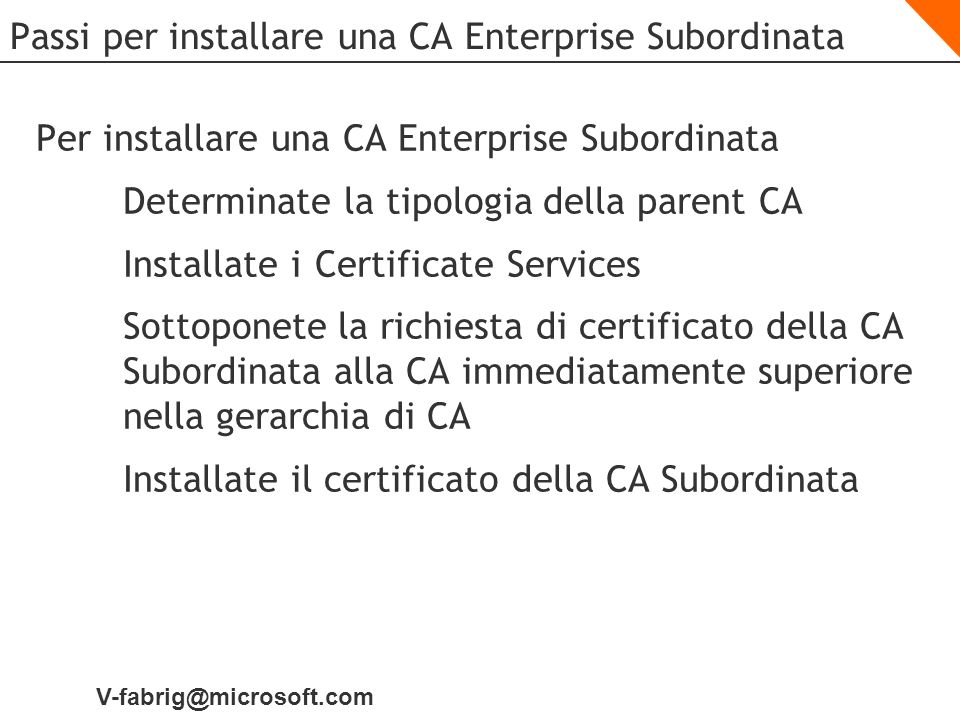 Passi per installare una CA Enterprise Subordinata
