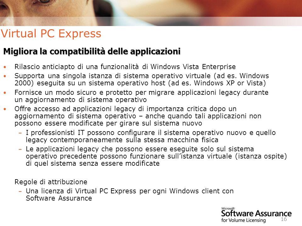 Virtual PC Express Migliora la compatibilità delle applicazioni