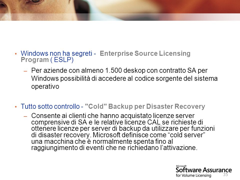 Windows non ha segreti - Enterprise Source Licensing Program ( ESLP)