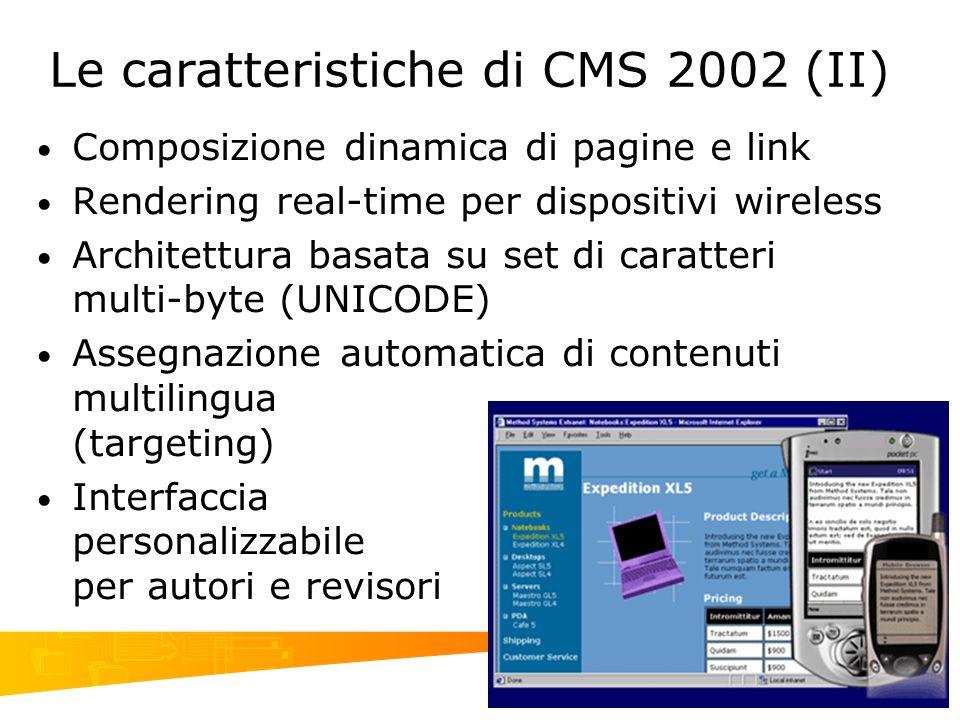 Le caratteristiche di CMS 2002 (II)