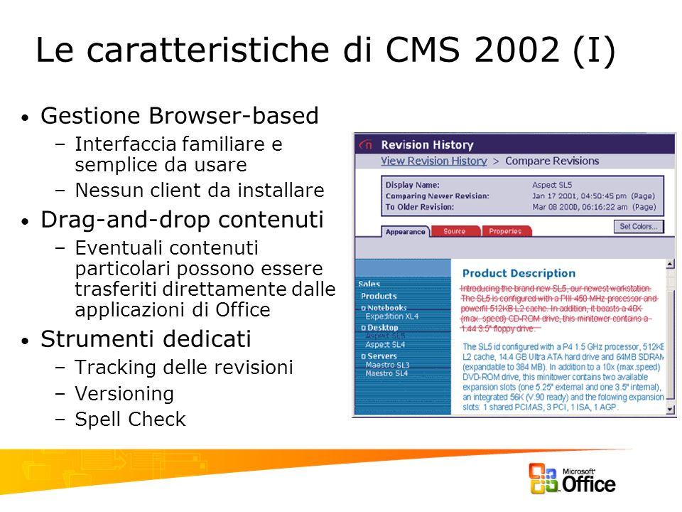 Le caratteristiche di CMS 2002 (I)