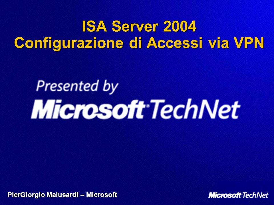 ISA Server 2004 Configurazione di Accessi via VPN