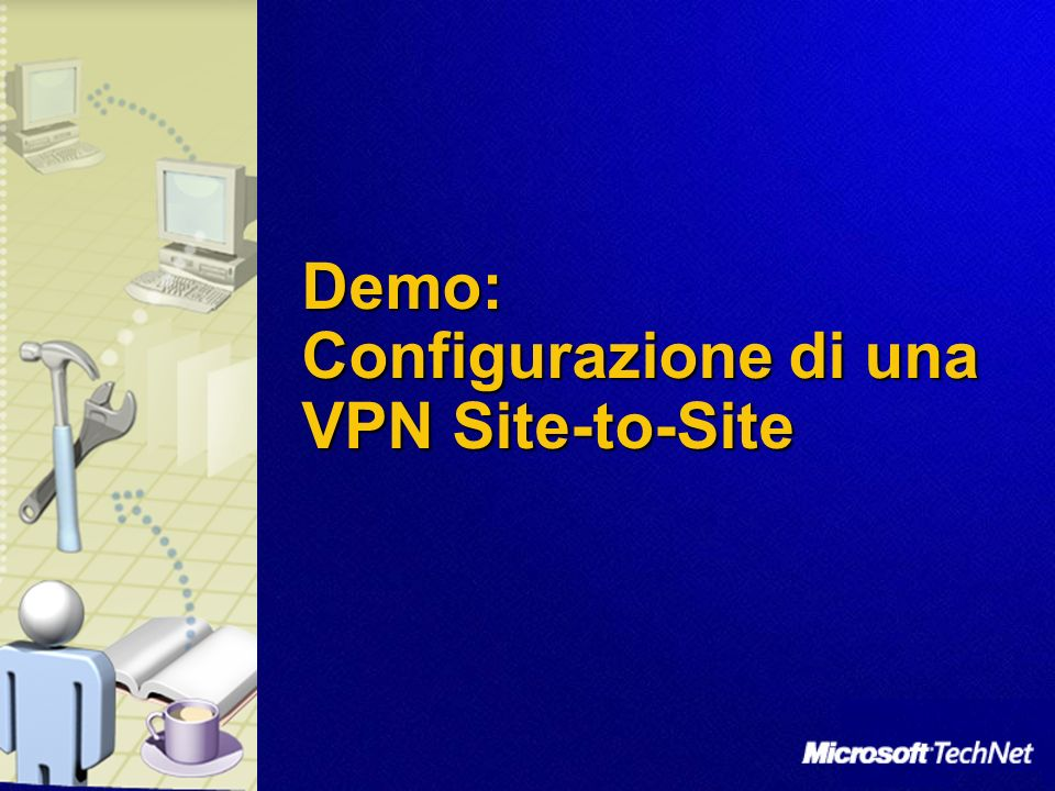 Demo: Configurazione di una VPN Site-to-Site