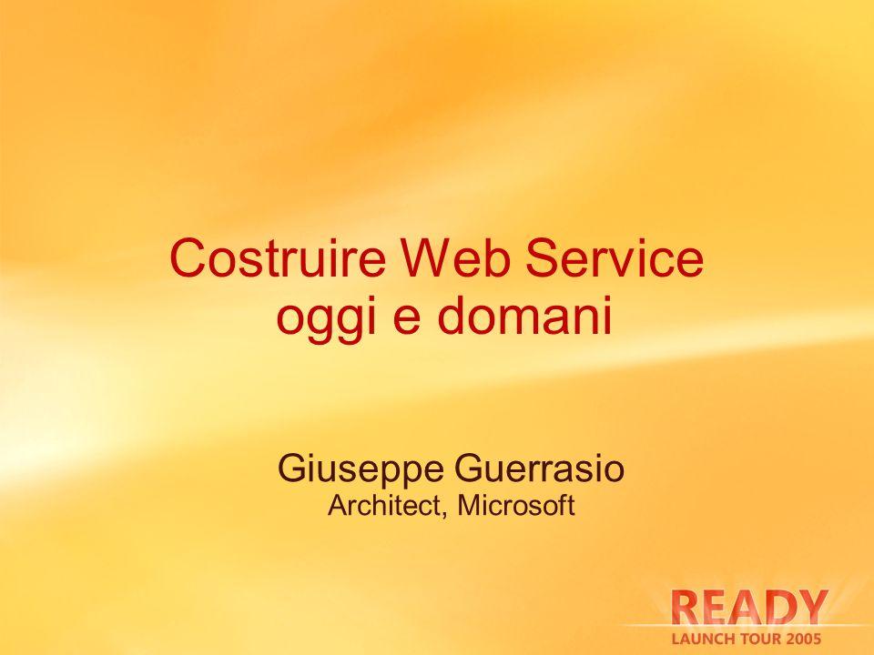 Costruire Web Service oggi e domani
