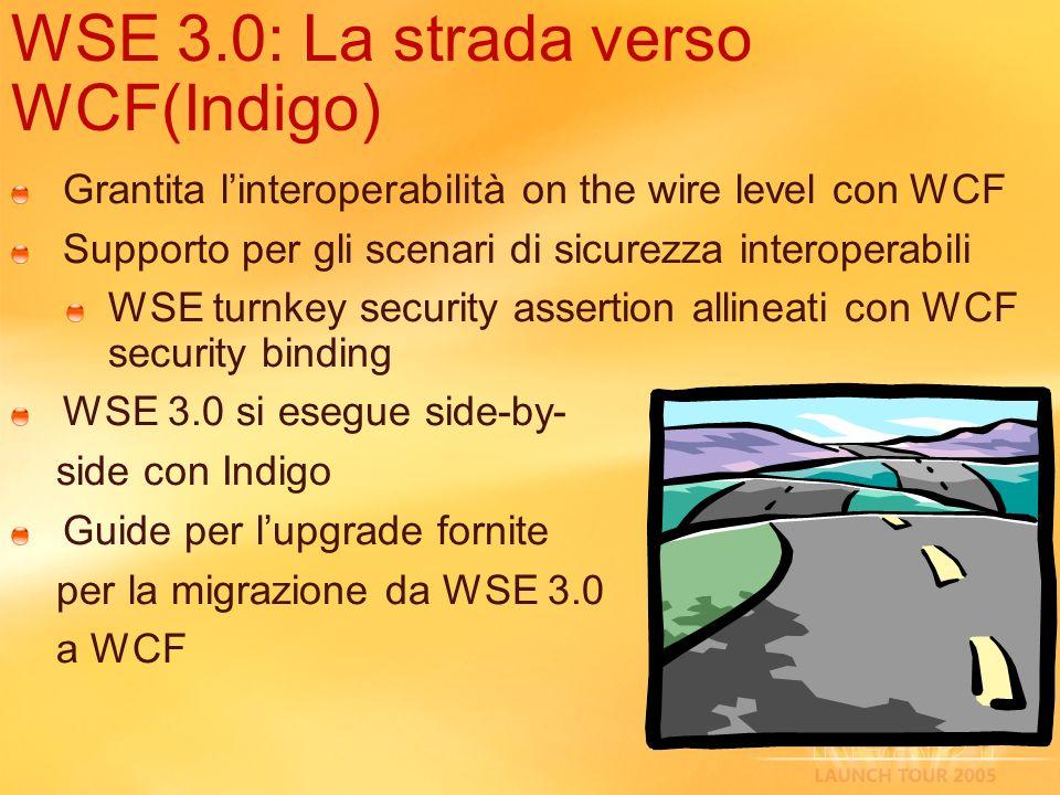 WSE 3.0: La strada verso WCF(Indigo)