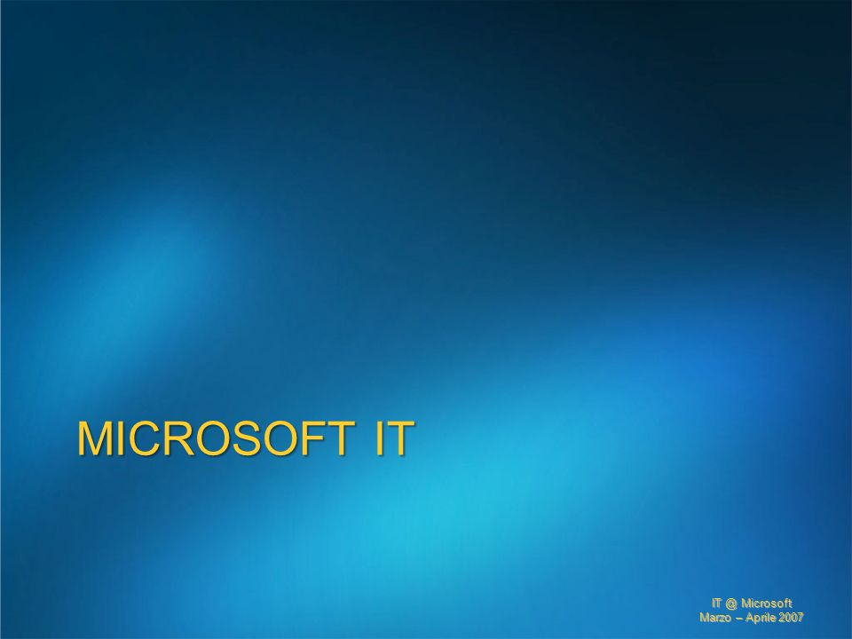 3/27/2017 2:27 AM Microsoft IT. © 2005 Microsoft Corporation. All rights reserved.