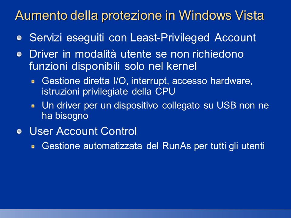Aumento della protezione in Windows Vista