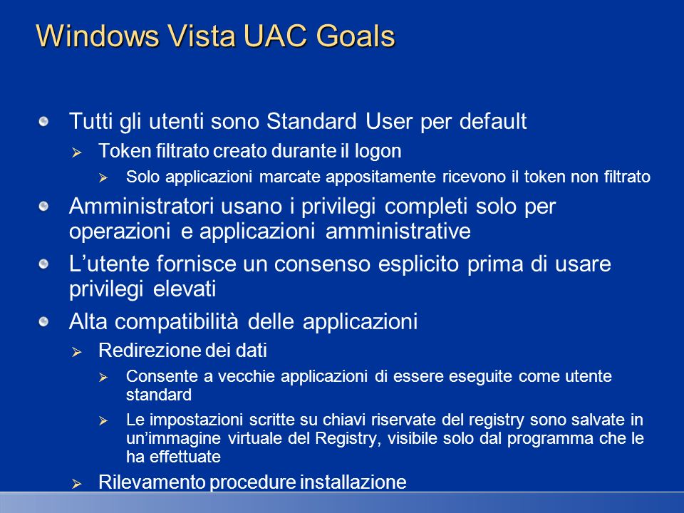 Windows Vista UAC Goals