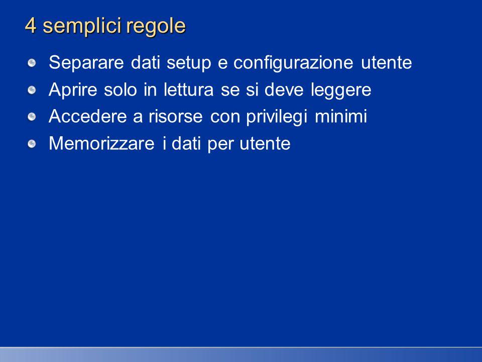 4 semplici regole Separare dati setup e configurazione utente