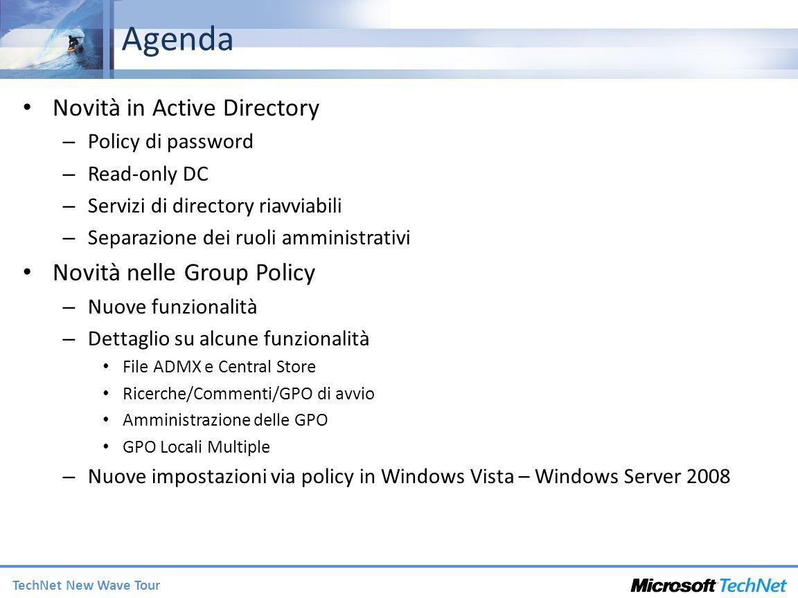 Agenda Novità in Active Directory Novità nelle Group Policy