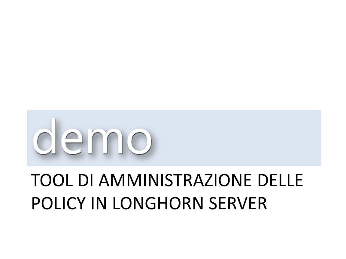 Tool di amministrazione delle policy in Longhorn Server