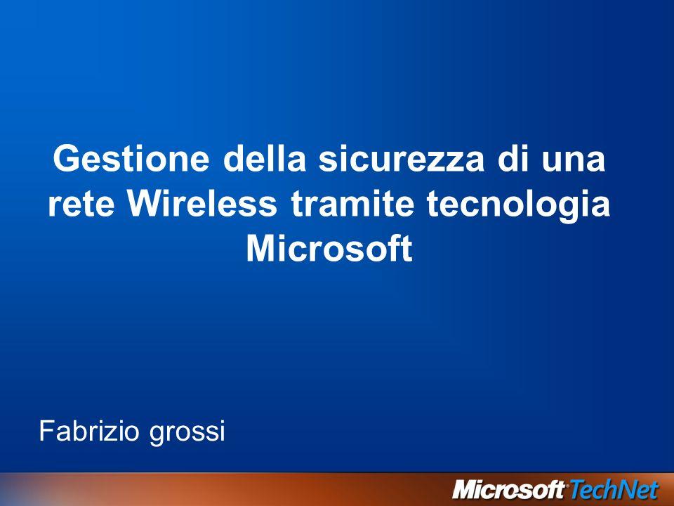 Gestione della sicurezza di una rete Wireless tramite tecnologia Microsoft
