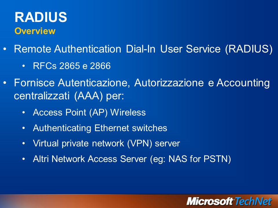 RADIUS Overview Remote Authentication Dial-In User Service (RADIUS)