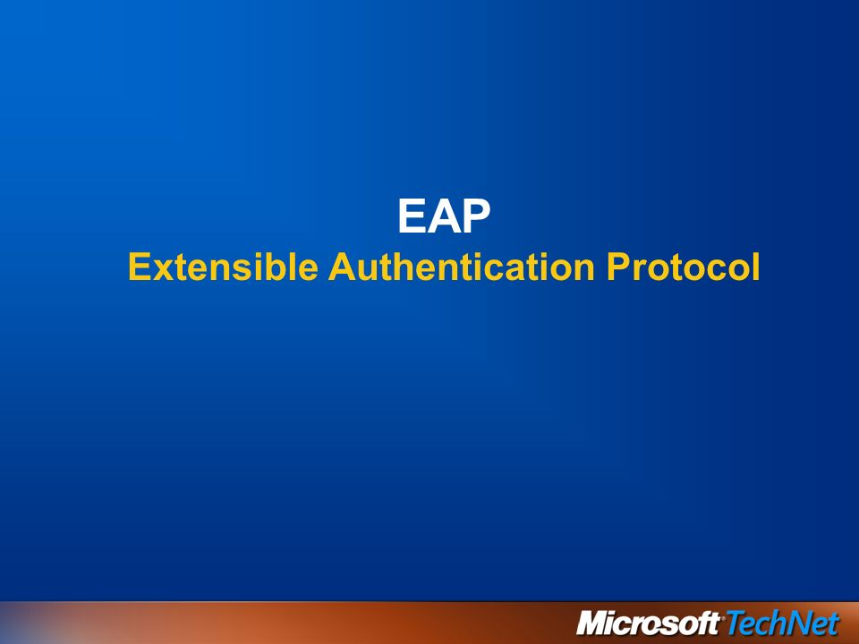 EAP Extensible Authentication Protocol