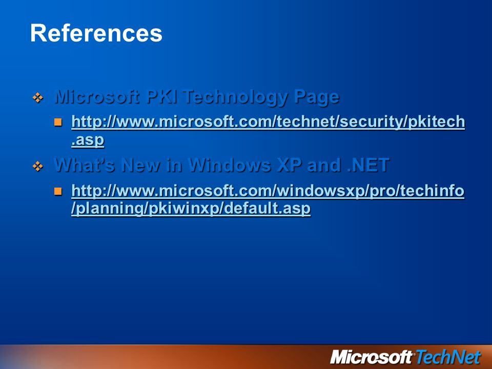 References Microsoft PKI Technology Page