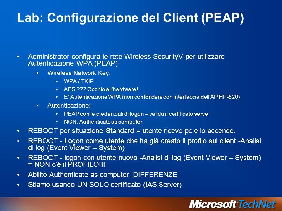 Lab: Configurazione del Client (PEAP)