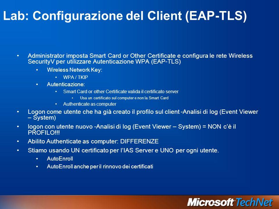 Lab: Configurazione del Client (EAP-TLS)