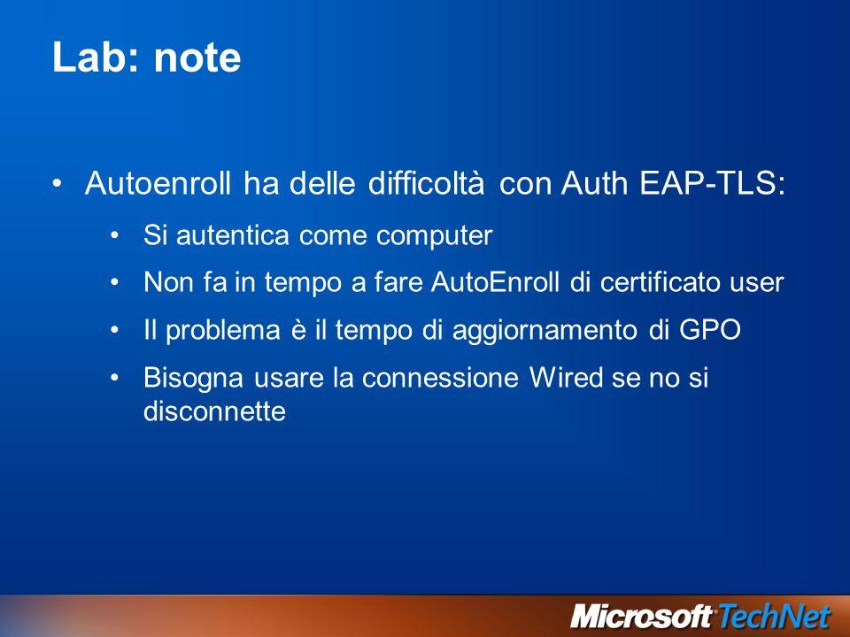 Lab: note Autoenroll ha delle difficoltà con Auth EAP-TLS: