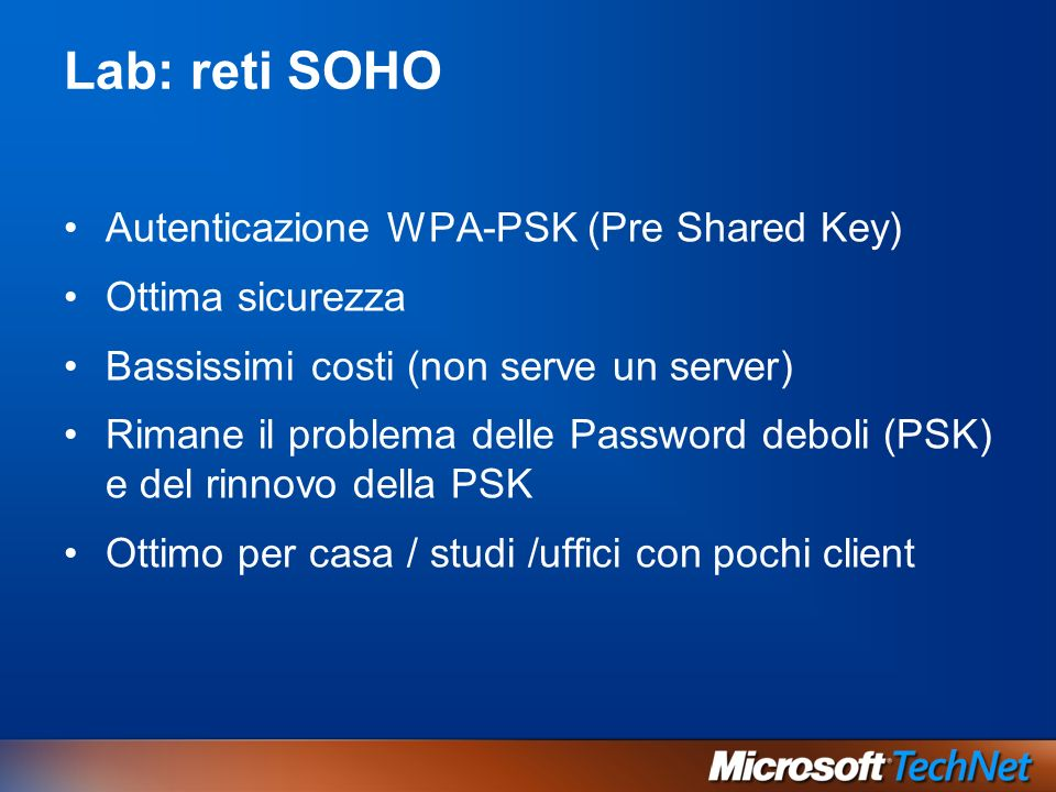 Lab: reti SOHO Autenticazione WPA-PSK (Pre Shared Key)