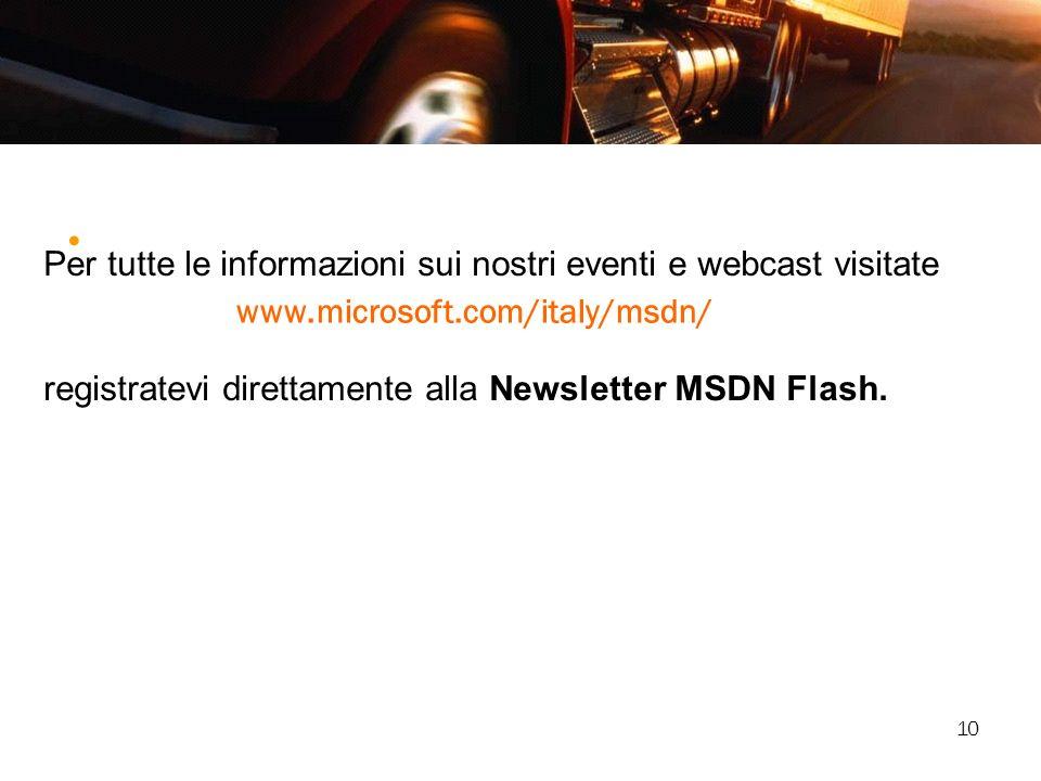 Per tutte le informazioni sui nostri eventi e webcast visitate