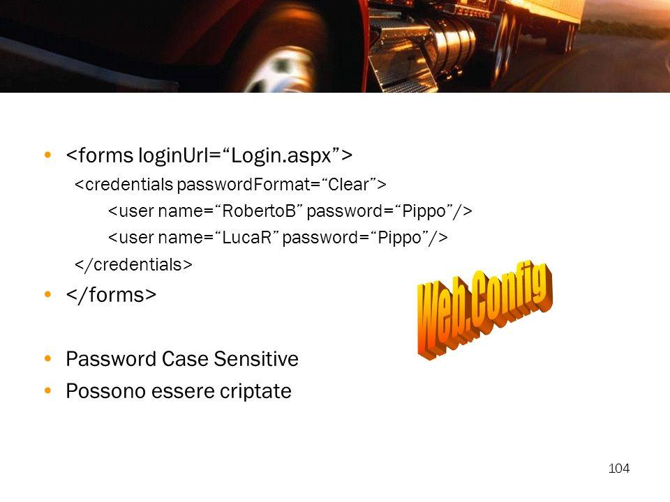 Web.Config <forms loginUrl= Login.aspx > </forms>