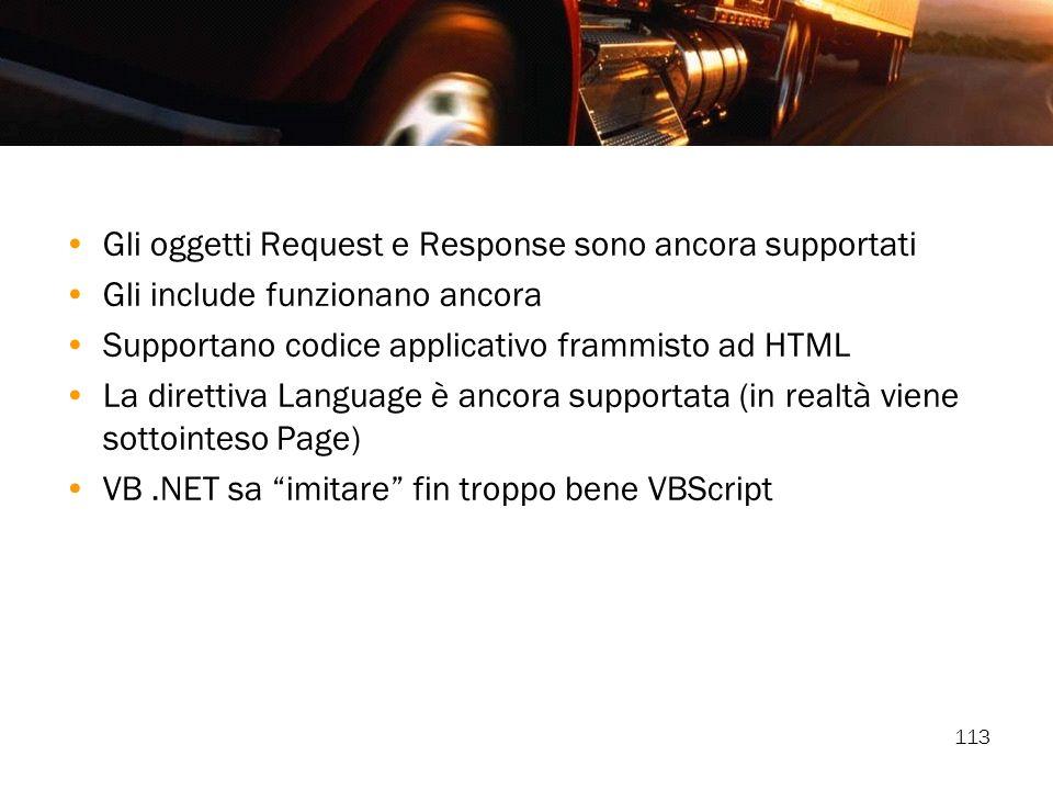 Gli oggetti Request e Response sono ancora supportati