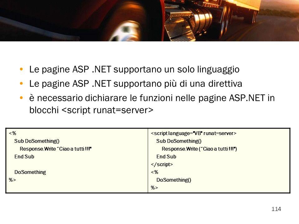 Le pagine ASP .NET supportano un solo linguaggio