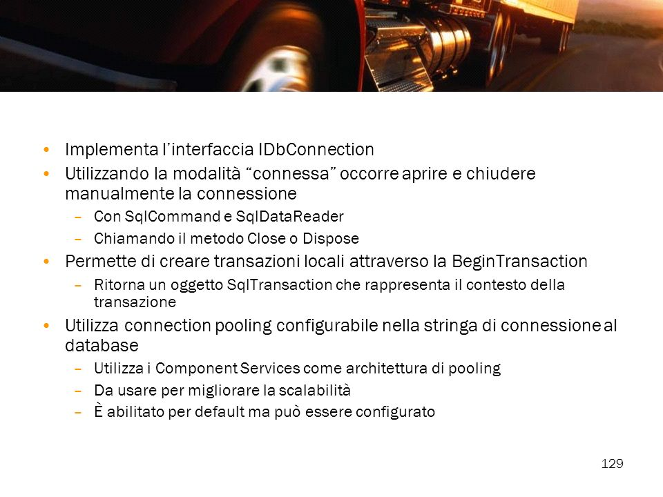 Implementa l'interfaccia IDbConnection