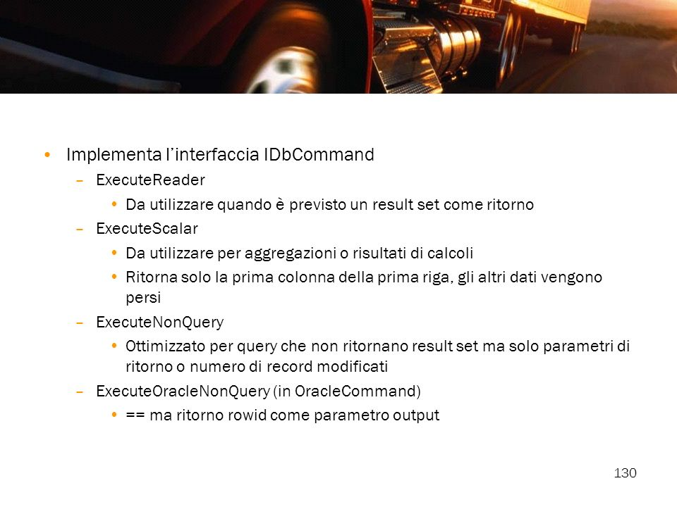 Implementa l'interfaccia IDbCommand