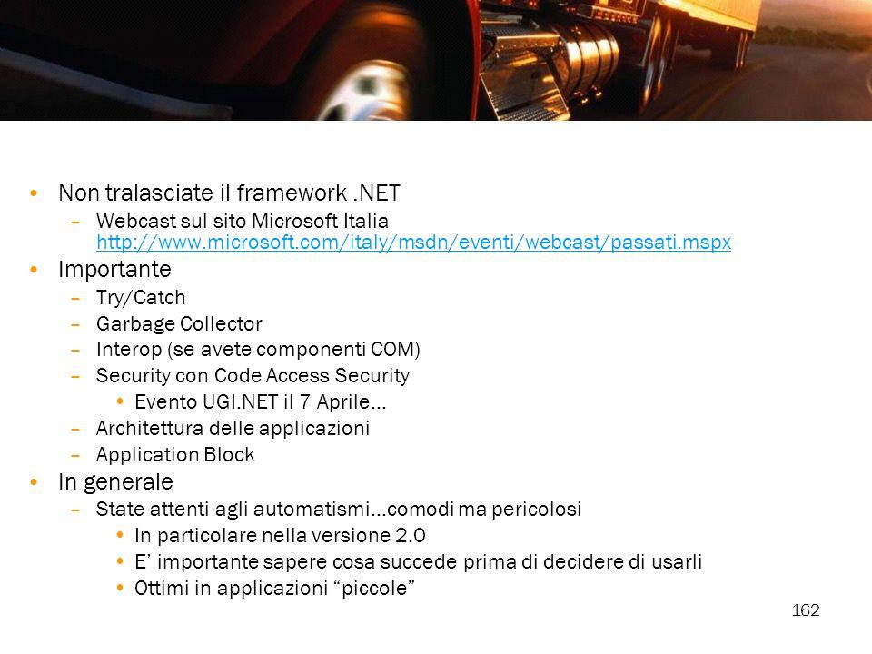 Non tralasciate il framework .NET Importante