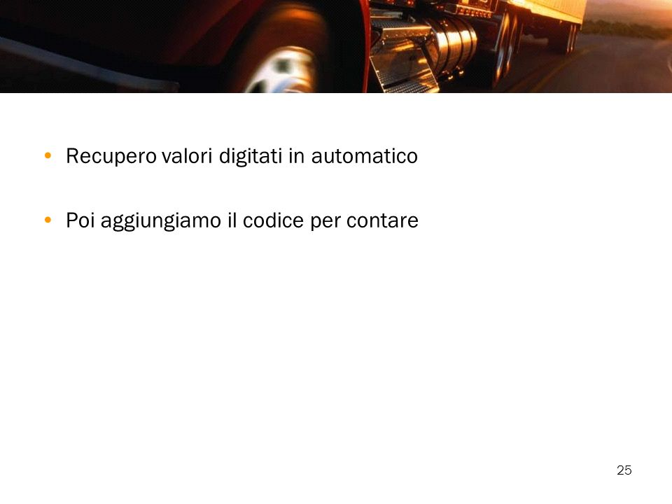 Recupero valori digitati in automatico