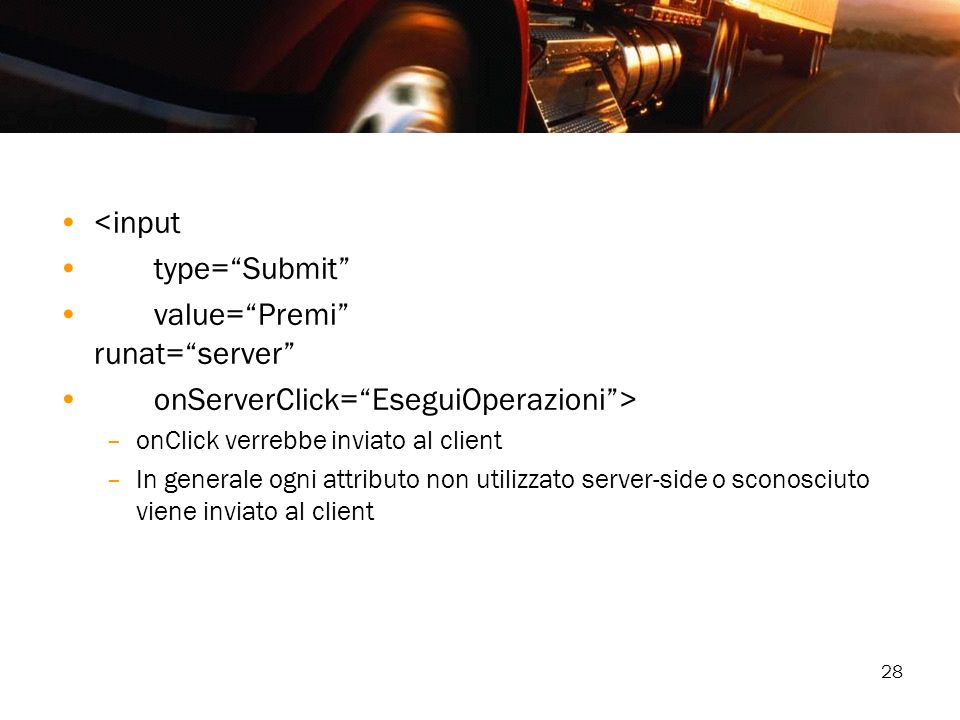 value= Premi runat= server onServerClick= EseguiOperazioni >