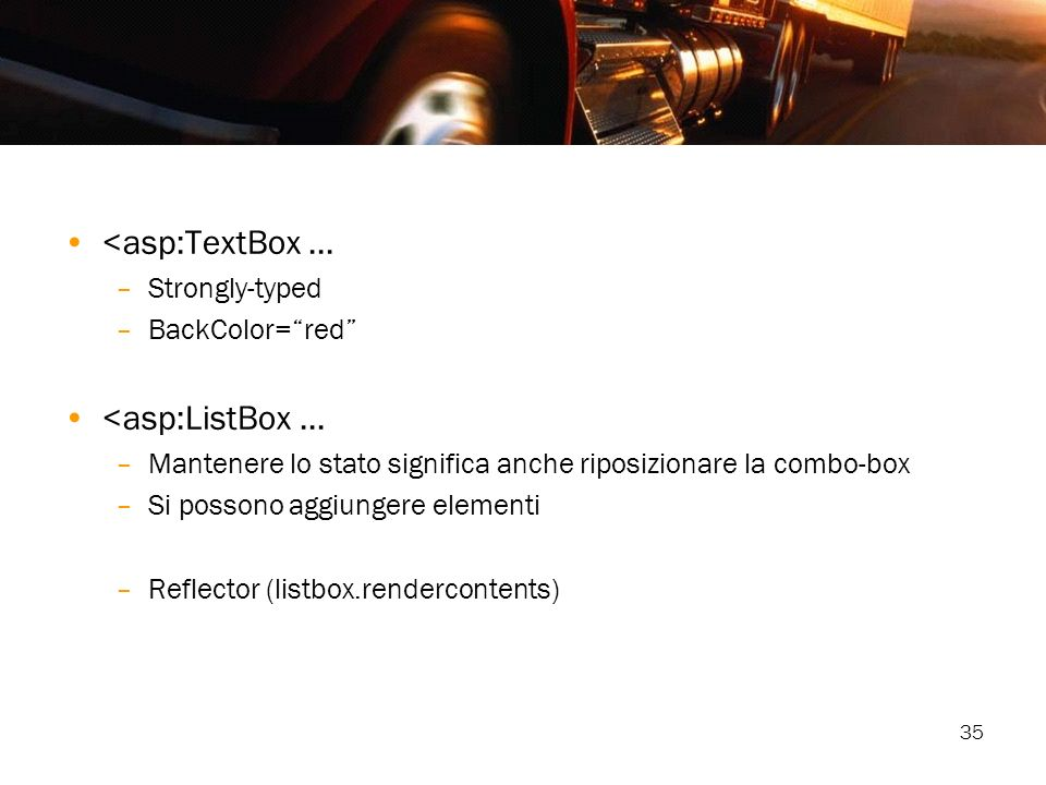 <asp:TextBox ... <asp:ListBox ... Strongly-typed BackColor= red