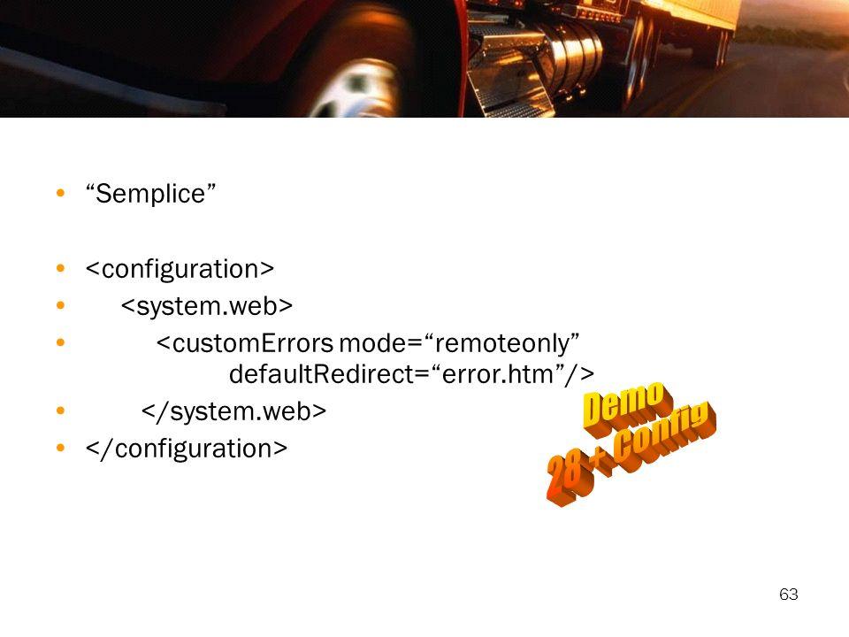 Demo 28 + Config Semplice <configuration> <system.web>