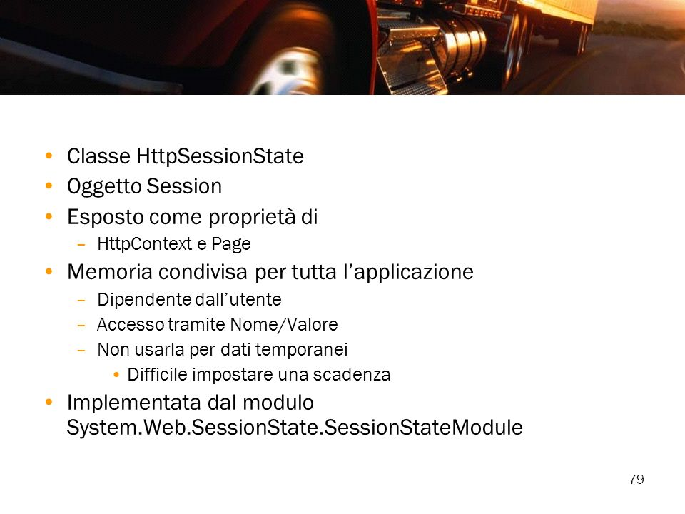 Classe HttpSessionState Oggetto Session Esposto come proprietà di