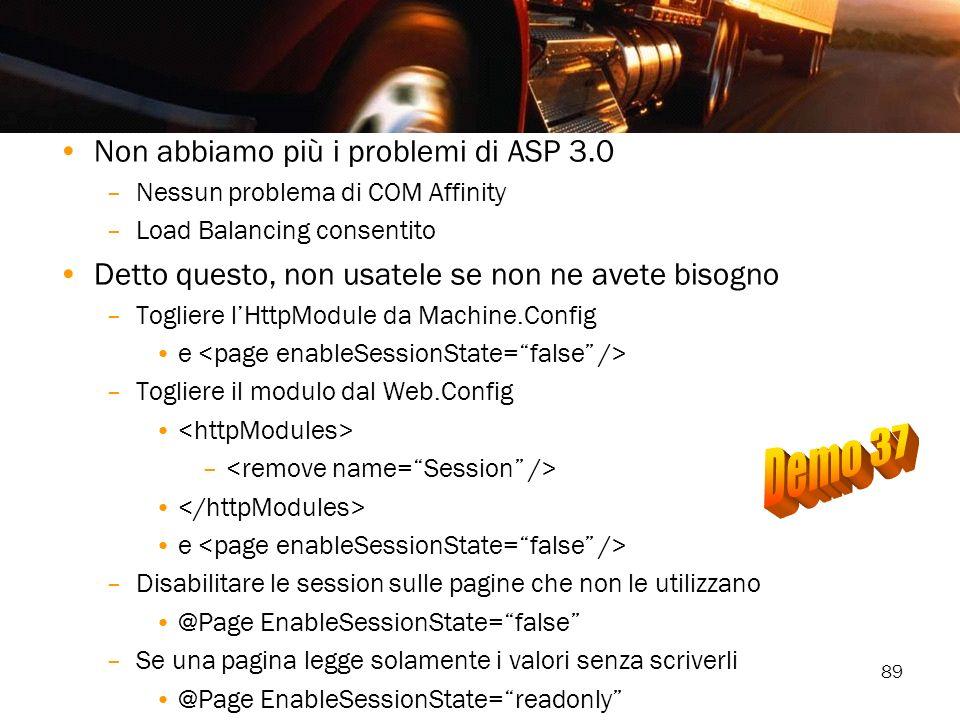 Demo 37 Non abbiamo più i problemi di ASP 3.0