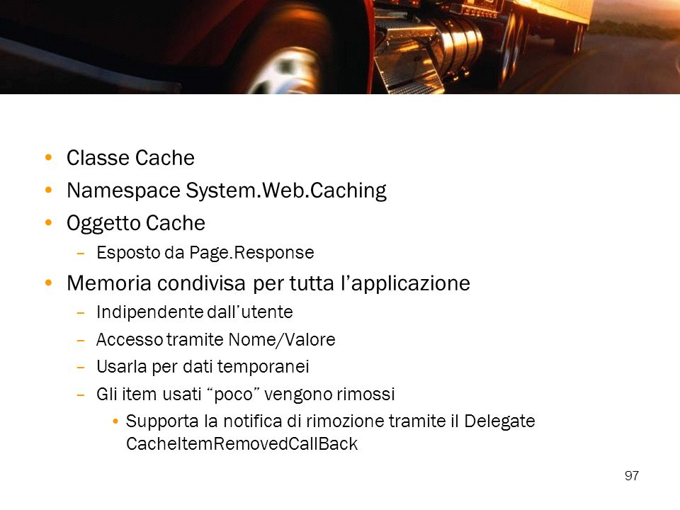 Namespace System.Web.Caching Oggetto Cache