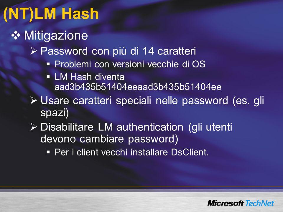 (NT)LM Hash Mitigazione Password con più di 14 caratteri