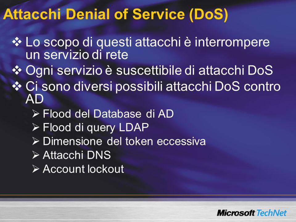 Attacchi Denial of Service (DoS)