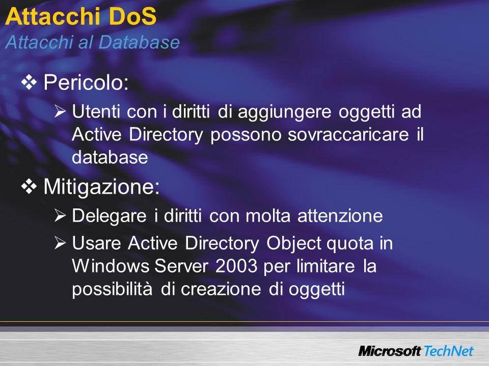 Attacchi DoS Attacchi al Database