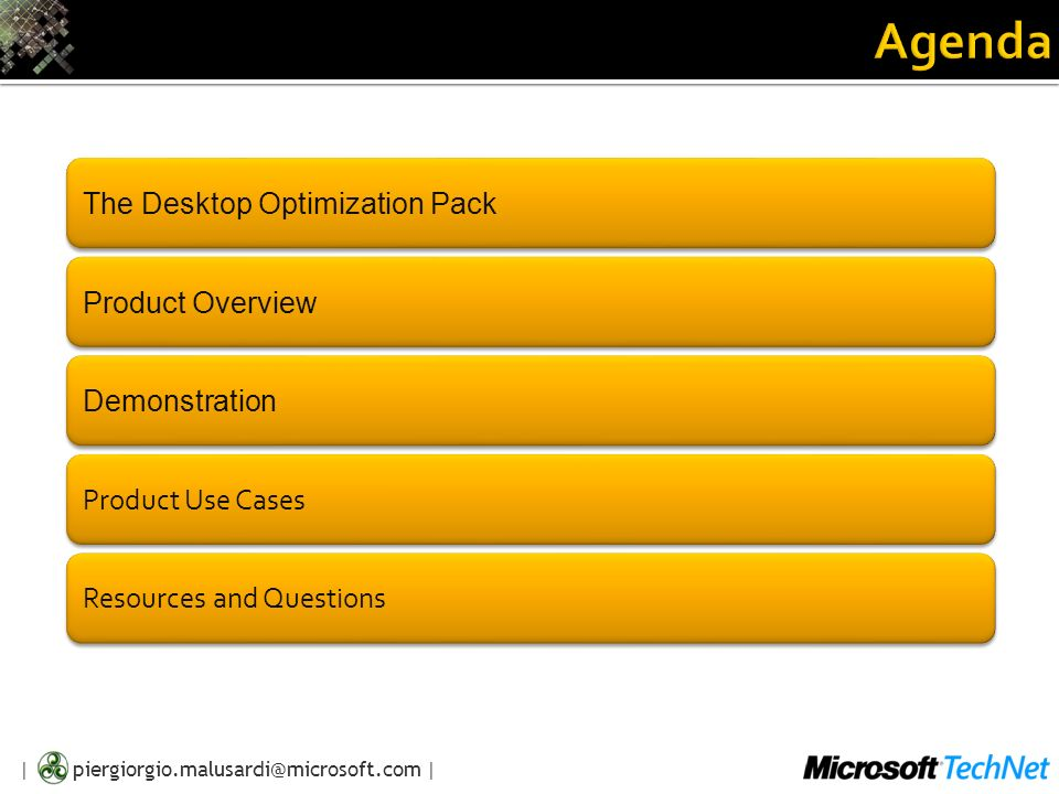 Agenda The Desktop Optimization Pack Product Overview Demonstration