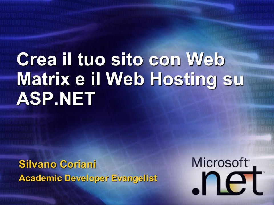 Crea il tuo sito con Web Matrix e il Web Hosting su ASP.NET