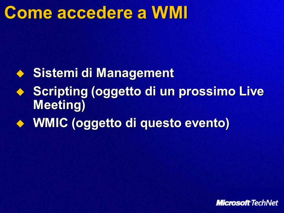 Come accedere a WMI Sistemi di Management