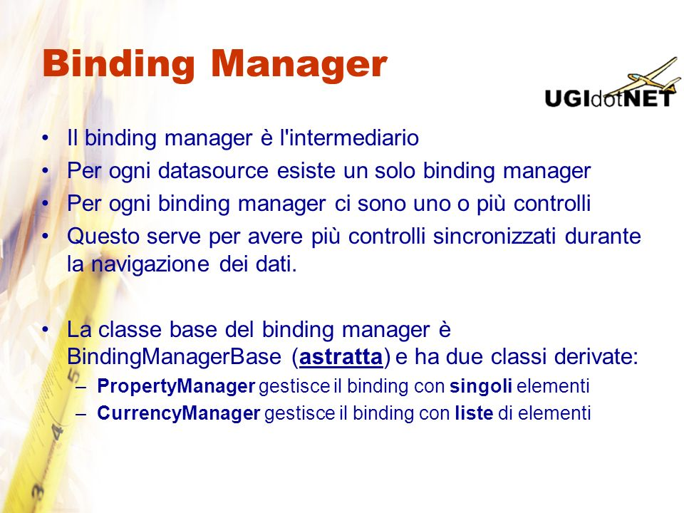Binding Manager Il binding manager è l intermediario